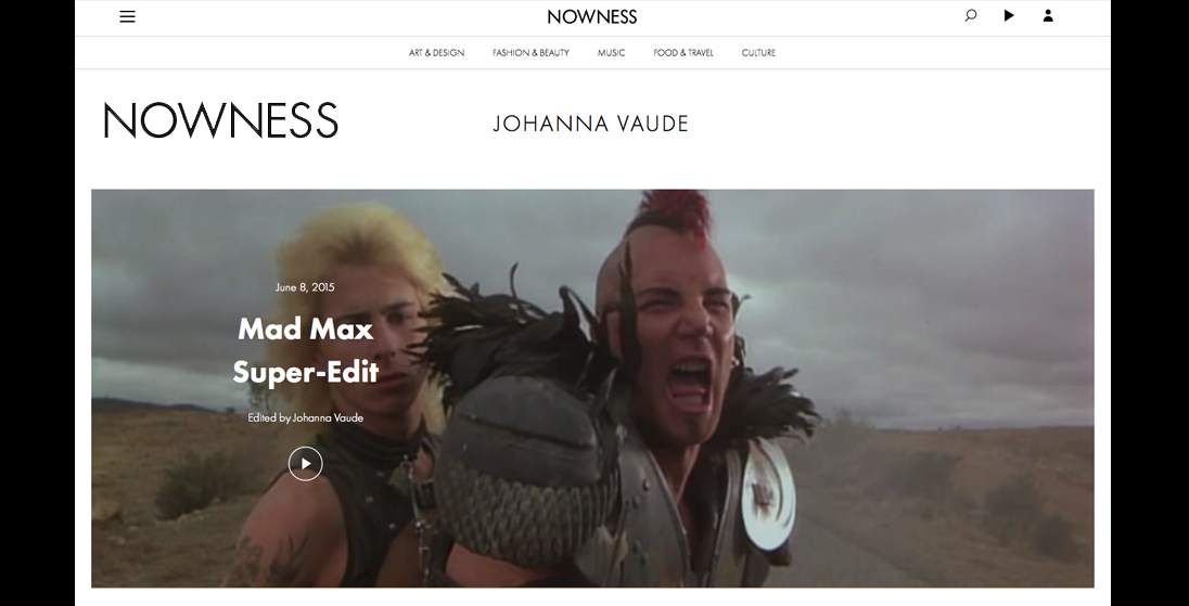 Nowness – Mad Max Super Edit