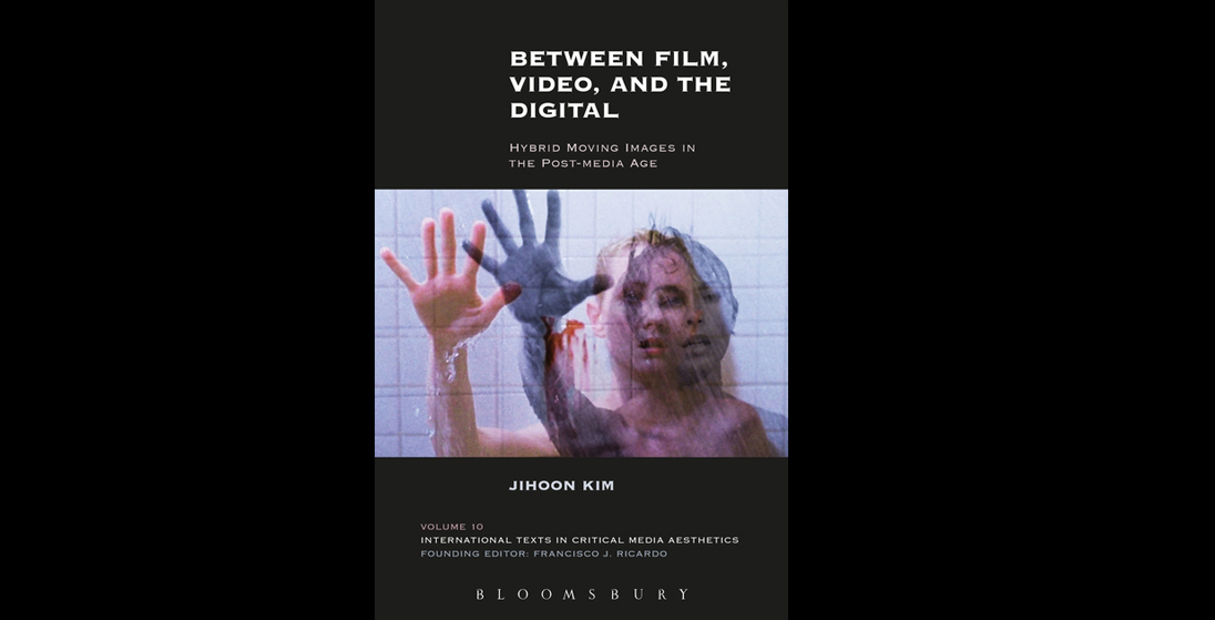 between-film-video-and-the-digital-hybrid-moving-images-in-the-post-media-age