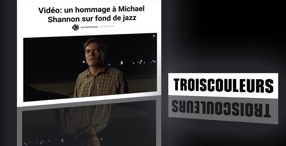 hommage-michael-shannon-tribute-johanna-vaude-trois-couleurs-cinema-free-jazz